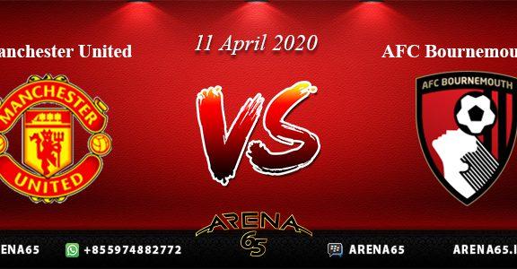 Prediksi Manchester United Vs AFC Bournemouth 11 April 2020